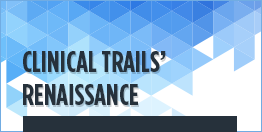 Clinical-trails'-renaissance