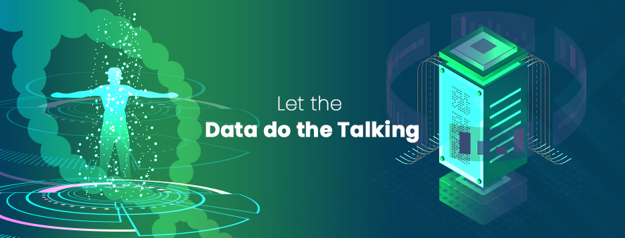 Let the Data do the Talking